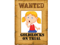 Goldilocks on Trial